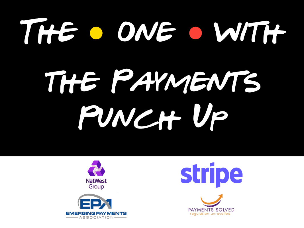 The One With the Payments Punch Up