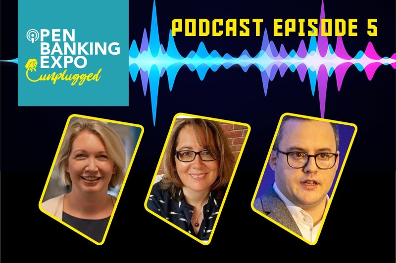 Open Banking Unplugged Podcast Episode 5